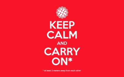 Coronavirus – Keep calm and carry on!